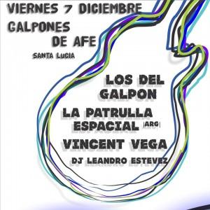 afiche los del galpón + la patrulla espacial + vicent vega + dj leandro estevez en los galpones